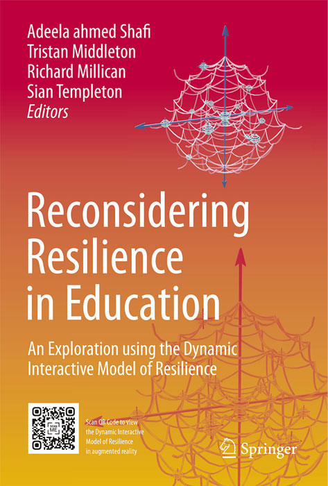 Book cover: Reconsidering Resilience in Education, An Exploration using the Dynamic Interactive Model of Resilience